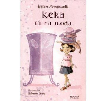 Livro Keka tá na Moda - Helen Pomposelli