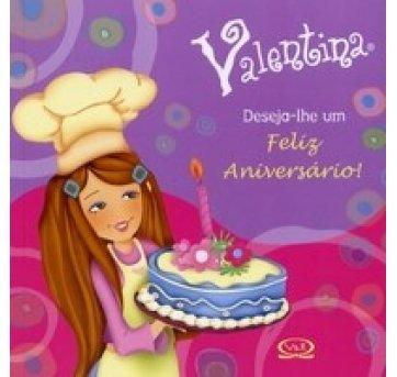 Livro Valentina Deseja-lhe um Feliz Aniversário!