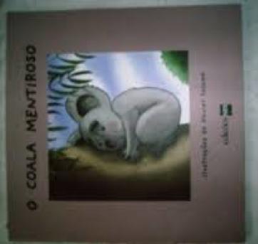 O Coala Mentiroso - Ilustrações de xavier salomó