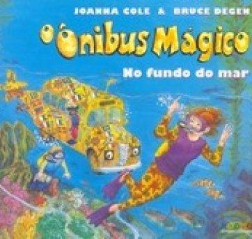 O onibus mágico - no fundo do mar