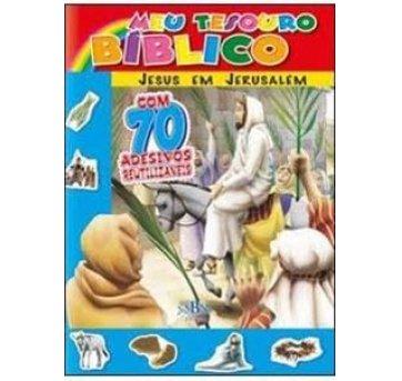 Livro Meu Tesouro Bíblico Jesus Em Jerusalém Com Adesivos SBN